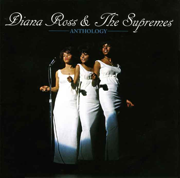 Diana Ross & The Supremes - Diana Ross & The Supremes: Anthology