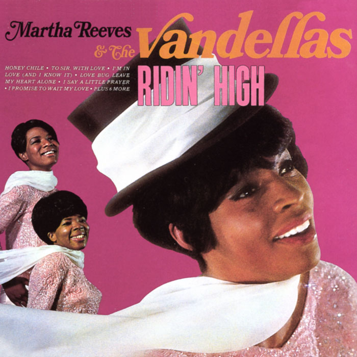 Martha Reeves Vandellas Ridin High