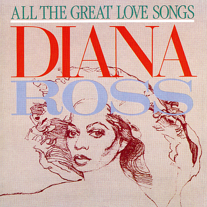 Diana Ross All Great Love Songs
